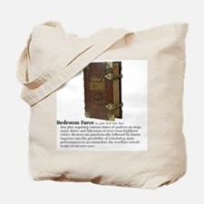 Bedroom Farce Tote Bag