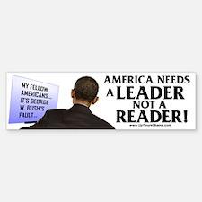 And Barack Obama - Reader not Bumper Bumper Bumper Sticker