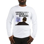 And Barack Obama - Reader not Long Sleeve T-Shirt