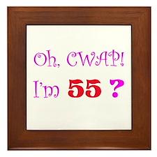 Oh, CWAP! I'm 55? Gift Framed Tile