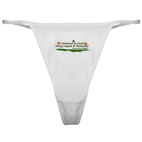 Nature quote Classic Thong
