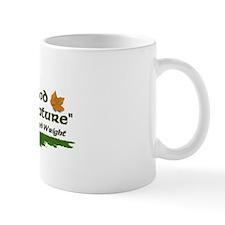 Nature quote Mug