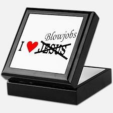 I love Blowjobs Keepsake Box