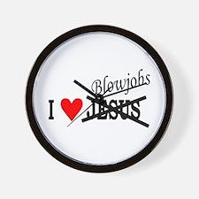 I love Blowjobs Wall Clock