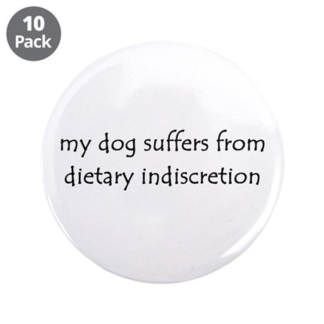 """dietary indiscretion 3.5"""" Button (10 pack)"""