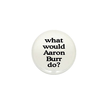 Aaron Burr Mini Button