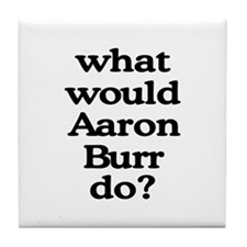 Aaron Burr Tile Coaster