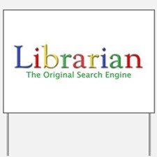 Librarian Yard Sign