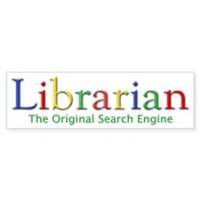 Librarian Bumper Bumper Bumper Sticker