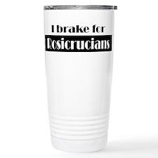 I Brake for Rosicrucians Travel Mug