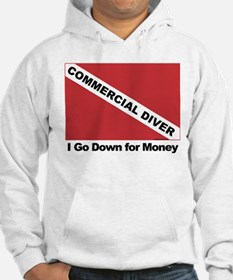 Commercial Diver - I go down Hoodie