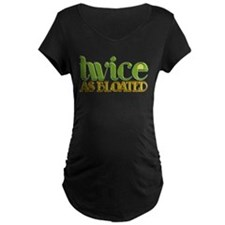 Twice as Bloated T-Shirt
