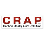 CRAP - Carbon Really Ain't Pollution (Bumper 10 p