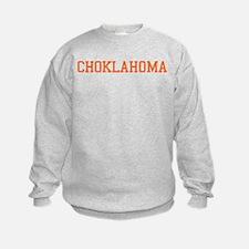 Choklahoma Sweatshirt