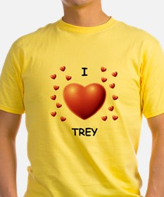 I Love Trey - T-Shirt