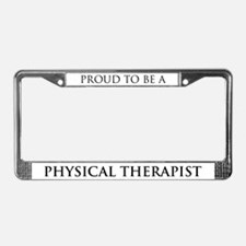 Proud Physical Therapist License Plate Frame