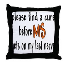 Last Nerve Throw Pillow
