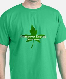 Conserve Energy - T-Shirt