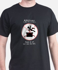 Please do not fall into the well - Dark Tshirt