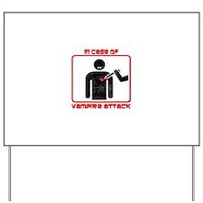In Case Of Vampire Attack Yard Sign