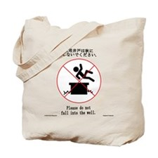 Please do not fall into the well - Tote Bag