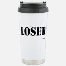 Loser - On a Stainless Steel Travel Mug