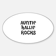 AUNTIE HALLIE ROCKS Oval Decal