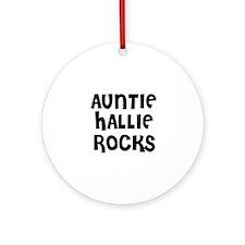 AUNTIE HALLIE ROCKS Ornament (Round)