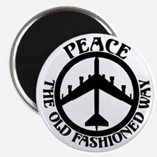 B-52 Peace the Old Fashioned Way Magnet