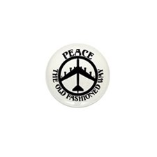 B-52 Peace the Old Fashioned Way Mini Button