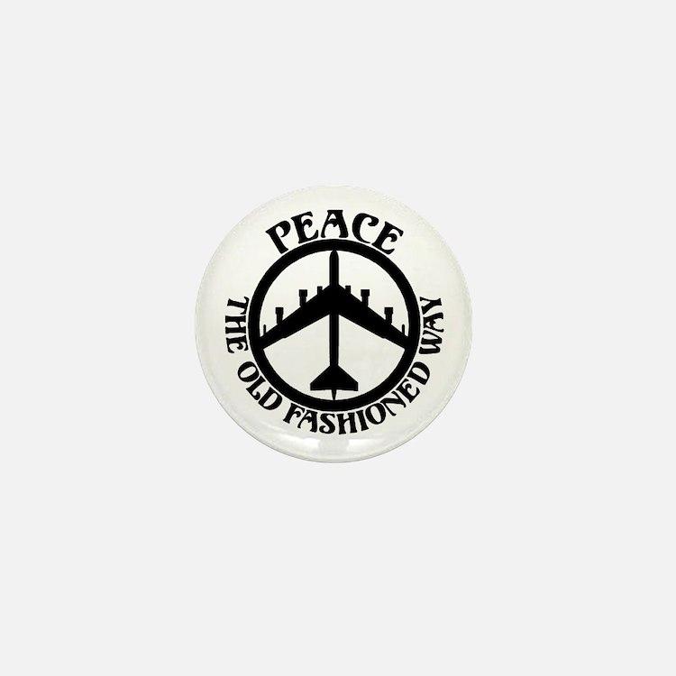 B-52 Peace the Old Fashioned Way Mini Button