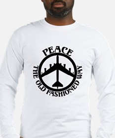 B-52 Peace the Old Fashioned Way Long Sleeve T-Shi