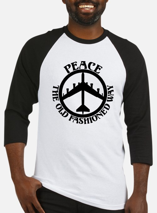 B-52 Peace the Old Fashioned Way Baseball Jersey