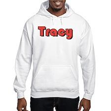 Tracy, California Hoodie