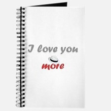 """I love you more"" Journal"