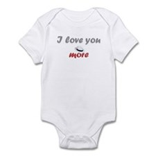 """I love you more"" Onesie"
