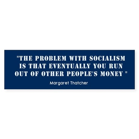 Anti Socialism Bumper Sticker