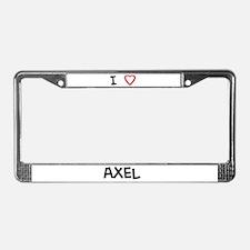 I Love Axel License Plate Frame
