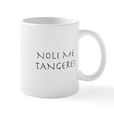 Noli Me Tangere! Mug