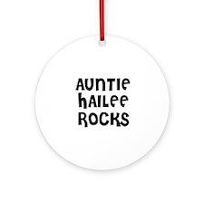 AUNTIE HAILEE ROCKS Ornament (Round)