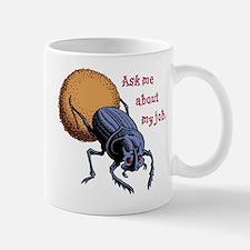Ask Me About My Job Mug