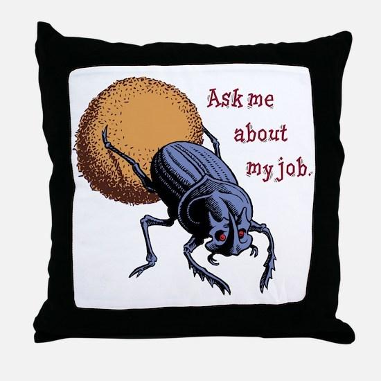 Ask Me About My Job Throw Pillow
