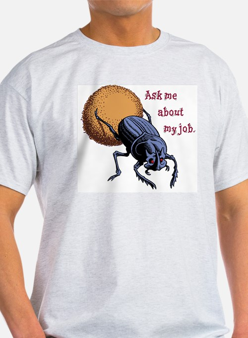 Ask Me About My Job T-Shirt