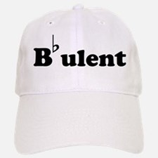 Bbulent Baseball Baseball Cap