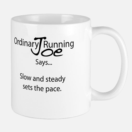 Joe Says.. Set The Pace Mug