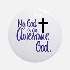 Awesome God Ornament (Round)