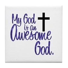 Awesome God Tile Coaster