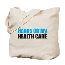 Hands Off My Health Care Tote Bag