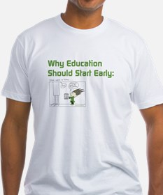 Why Education Should Start Early Shirt