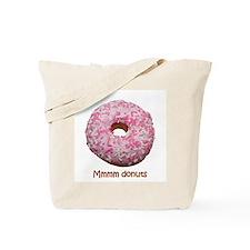 Mmmm donuts Tote Bag